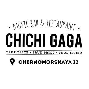 CHICHI GAGA