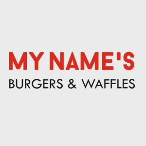 MY NAME`S burgers & waffles