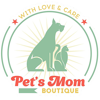 Pet`s Mom boutique