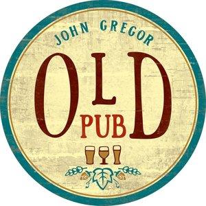 John Gregor OLD PUB