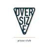 OVERSIZE pizza club