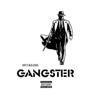 Gangster Detailing