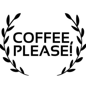 COFFEE, PLEASE!